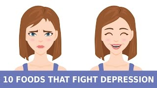 10 Foods to Eat to Fight Depression