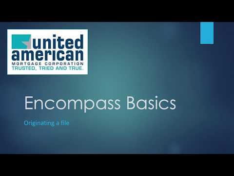 3. How To Originate A Loan In Encompass