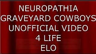 neuropathia graveyard cowboys unofficial crowd video