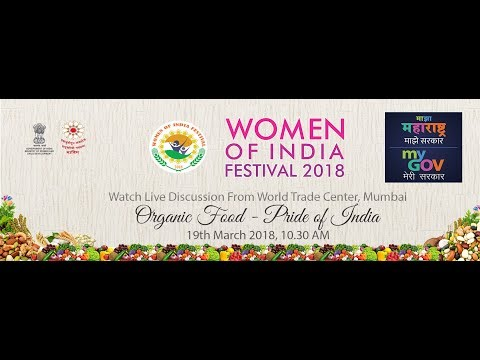 Importance of organic produce | Women of India Festival Mumbai 2018 | Discussion
