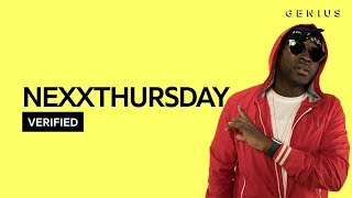 NexXthursday &quotSway&quot Official Lyrics &amp Meaning Verified