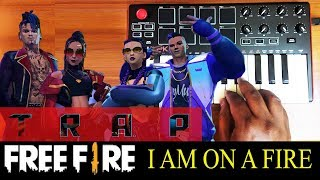 Download Lagu T R A P - I'm On Fire | Free Fire Song By Raj Bharath mp3