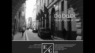 2017.4.21にライブ会場限定シングル「Do.Da.Di / Give you all of me」...