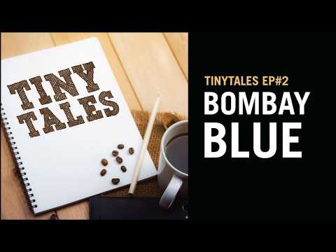 TinyTales Podcast Ep#2: Bombay Blue | Hindi Radio Drama