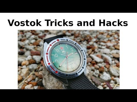 Tricks And Hacks For Vostok Watches