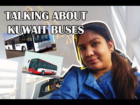 Talking About KUWAIT BUSES (Kuwait Vlog # 15) City Bus and KPTC