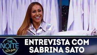 Baixar Entrevista com Sabrina Sato | The Noite (05/04/18)