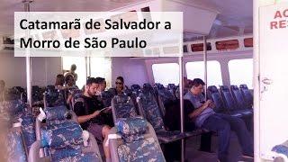 Catamarã de Salvador a Morro de São Paulo