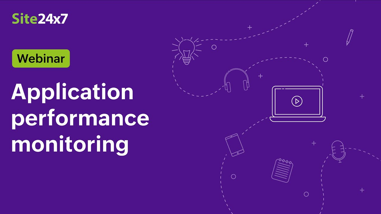 [Webinar] Application Performance Monitoring with Site24x7