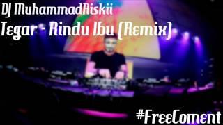 Gambar cover MuhammadRiski - Tegar Rindu Ibu (Remix)