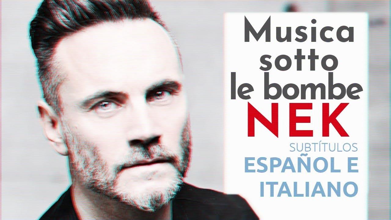 Nek - Musica sotto le bombe | Subtítulos en español e italiano (Testo e traduzione)