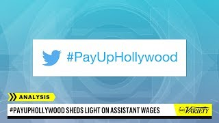 Hollywood Assistants Call For Better Wages with #PayUpHollywood