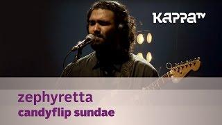 Zephyretta - Candyflip Sundae - Music Mojo season 3 - KappaTV