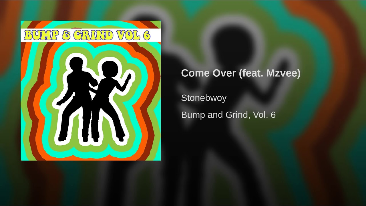 Come Over (feat  Mzvee) - GhanaTube - African Music, News