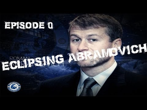 Eclipsing Abramovich Series 1: Episode 0