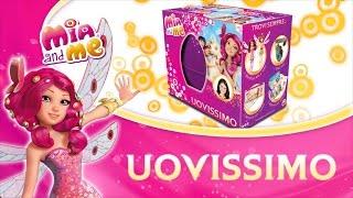 Mia and me – Scopriamo insieme l'Uovissimo Mattel 2015!
