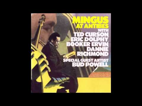 Charles Mingus - Wednesday Night Prayer Meeting (Antibes 1960)