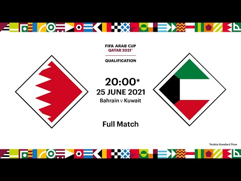 Bahrain v Kuwait | FIFA Arab Cup 2021 Qualifier | Full Match