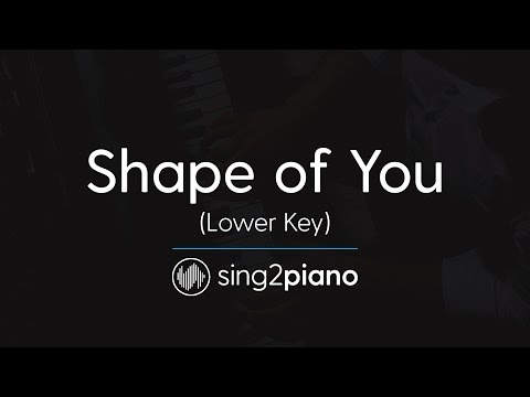 Shape of You (Lower Piano Karaoke) Ed Sheeran