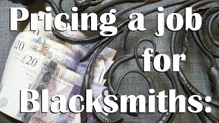 Blacksmithing: What price-tag to put on your work!