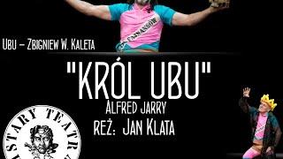 """Król Ubu"" Alfred Jarry, reż. Jan Klata.Trailer."