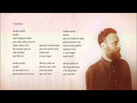 Rodrigo Amarante - Tardei (Álbum Cavalo)