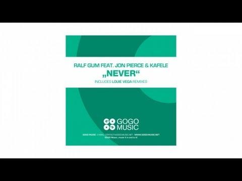 Ralf GUM feat. Jon Pierce & Kafele - Never (Ralf GUM Main Mix) - GOGO 059