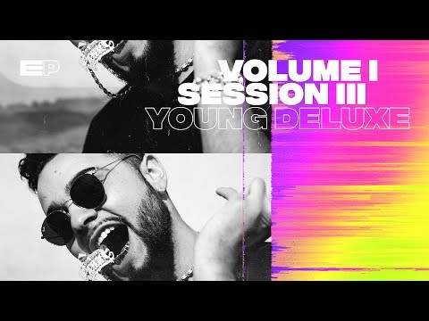 Extended Play I Volume 1 I Session 3 I Young Deluxe