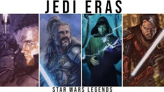 All Jedi Eras Explained | Star Wars Legends Lore