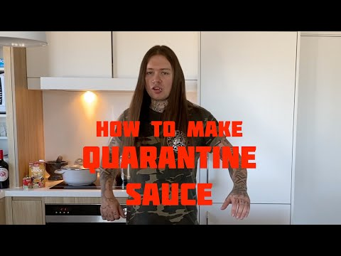 How To Make Quarantine Sauce