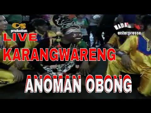 ANOMAN OBONG {karangwareng} burok Nada Indah Sukadana Pabuaran Cirebon