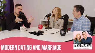 Modern Dating and Marriage | The Naked Marriage Podcast | Dave and Ashley Willis
