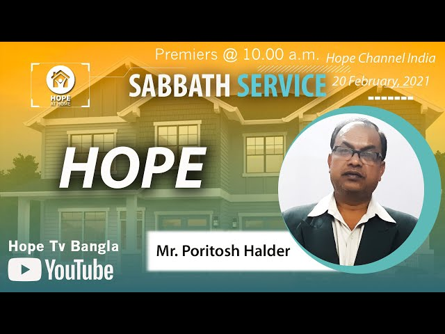 Bangla Sabbath Service | HOPE | Mr. Poritosh Halder | 20 February 2021