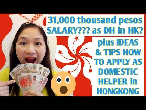 31,000 pesos SALARY as DH in HK || +ideas and tips how to apply as DOMESTIC  HELPER here in HONGKONG