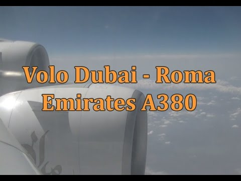 Volo Dubai DXB Roma FCO con A380 Emirates