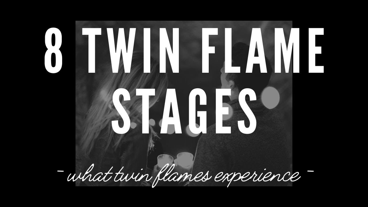 Phases twin flame Twin Flame