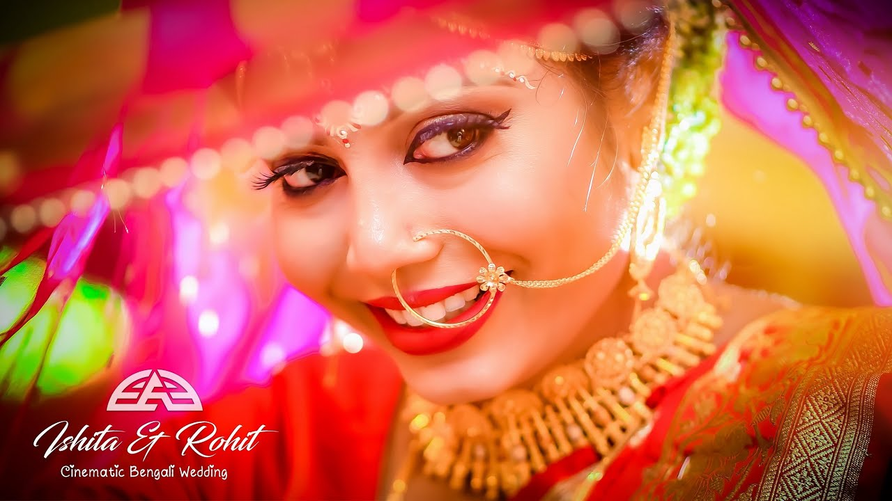 Cinematic Bengali Wedding || Ishita & Rohit || Full Wedding Video