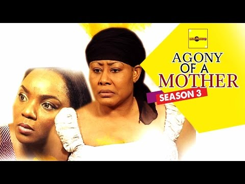 Nigerian Nollywood Movies - Agony Of A Mother 3