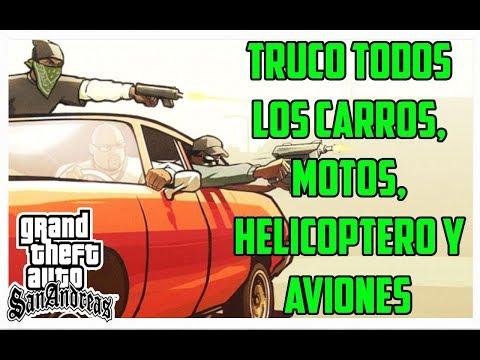 Gta San Andreas Truco Todos Los Carros Motos Helicoptero Ones Ps2 Ps3 Ps4 Xbox Xbox