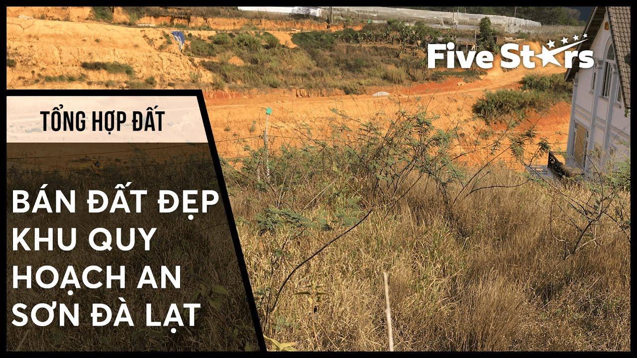 Tổng hợp đất Đà Lạt t3/T3: Bán đất đẹp khu quy hoạch An Sơn Đà Lạt
