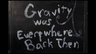 !f 2012 - Gravity Was Everywhere Back Then Trailer