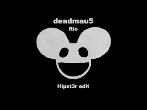 [Progressive] Deadmau5 - Rio (Hipst3r Edit) (Free Download)
