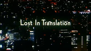 Lost In Translation - Bande Annonce
