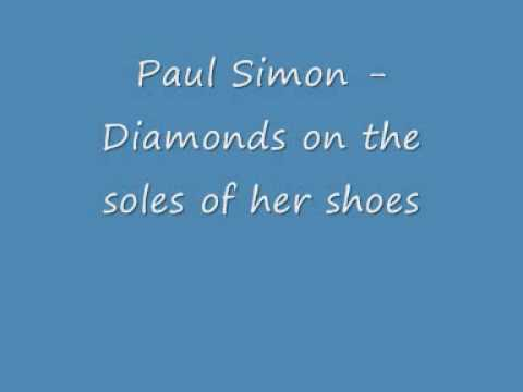 Paul Simon  Diamonds on the soles of her shoes