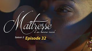 Maitresse d'un homme marié - Saison 2 - Episode 32 - VOSTFR