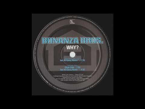 Bonanza Bros. – Why? (Ian 45 Carey Beats)