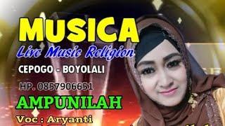 MUSICA CEPOGO BOYOLALI / Ampunilah / Voc : Aryanti