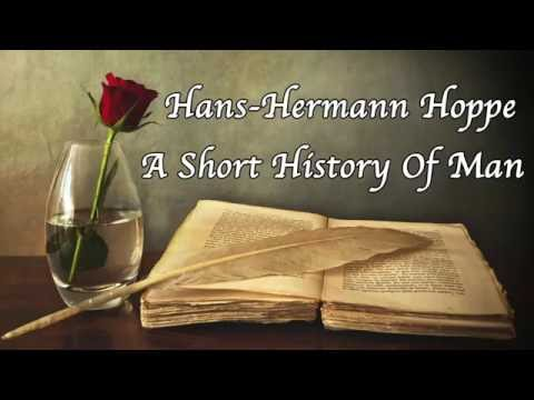 Full Audiobook   A Short History Of Man: Progress And Decline   Hans-Hermann Hoppe