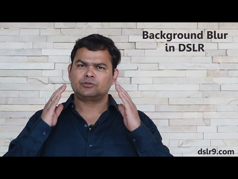 How to Blur Background in DSLR Photos (Hindi)