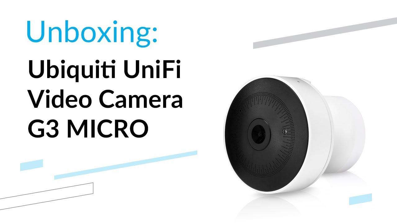 Ubiquiti UniFi Video Camera UVC-G3-Micro - unboxing
